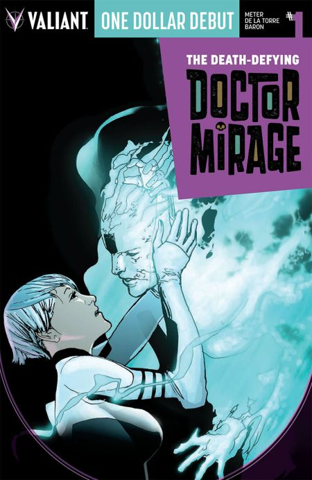 "One Dollar Debut ""Doctor Mirage"" #1"