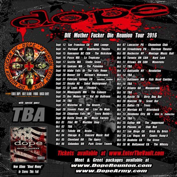 Tour - Dope - Reunion 2016