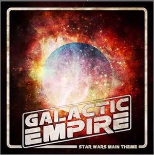 """Star Wars Main Theme"" (Single) by Galactic Empire"
