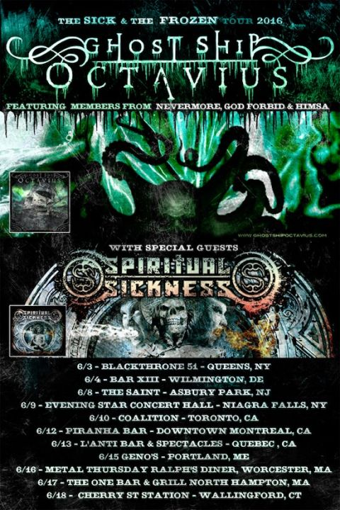 Tour - Ghost Ship Octavius - Spring 2016
