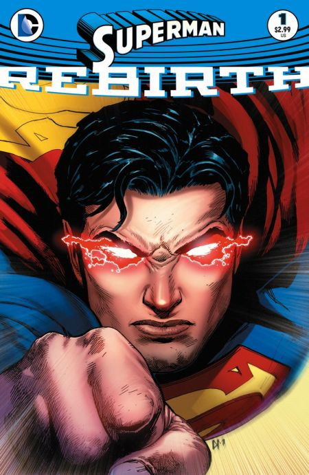 """Superman: Rebirth"" #1"