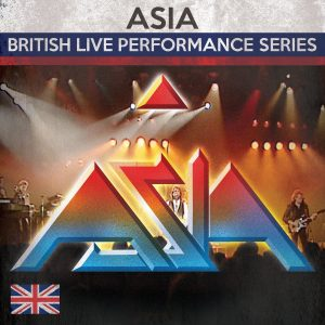 """British Live Performance Series"" by Asia"