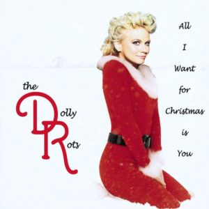 """""""All I Want For Christmas Is You"""" (Single) by The Dollyrots"""