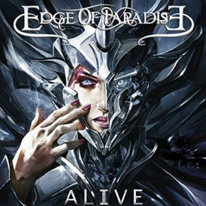 """""""Alive"""" (Single) by Edge Of Paradise"""