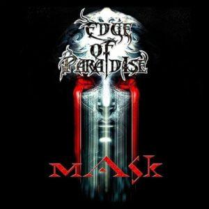 """""""Mask"""" (Single) by Edge Of Paradise"""