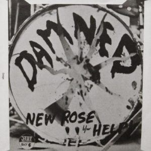 """""""New Rose"""";  The Damned's Debut Single Is 40 (1986-2016)"""