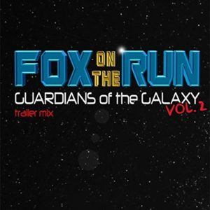 """""""Fox On The Run"""" (Single) from """"Guardians Of The Galaxy 2"""" Trailer by The Sweet"""