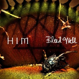 """""""Bleed Well"""" (Single) by HIM"""
