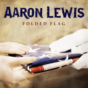 """Folded Flag"" (Single) by Aaron Lewis"