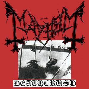 """Mayhem's """"Deathcrush"""" EP; Three Decades Of Darkness (1987-2017)"""