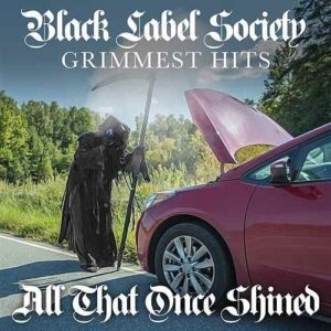 """All That Once Shined"" (Single) by Black Label Society"